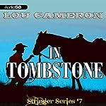 Stringer in Tombstone: Stringer, Book 7 | Lou Cameron