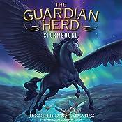 The Guardian Herd: Stormbound | Jennifer Lynn Alvarez