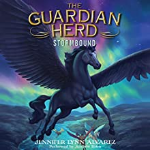 The Guardian Herd: Stormbound (       UNABRIDGED) by Jennifer Lynn Alvarez Narrated by Andrew Eiden