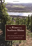 img - for The Wines of the Northern Rh ne book / textbook / text book