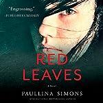 Red Leaves: A Novel | Paullina Simons