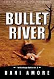 img - for Bullet River (The Garbage Collector 2) book / textbook / text book
