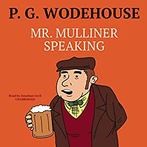 Mr. Mulliner Speaking Audiobook
