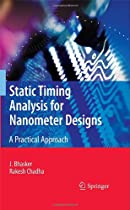 Big Sale Best Cheap Deals Static Timing Analysis for Nanometer Designs: A Practical Approach