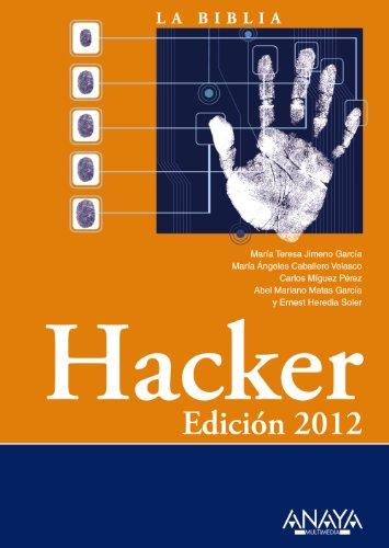 Hacker. Edición 2012 (La Biblia De)