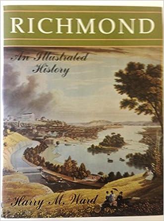 Richmond: An Illustrated History