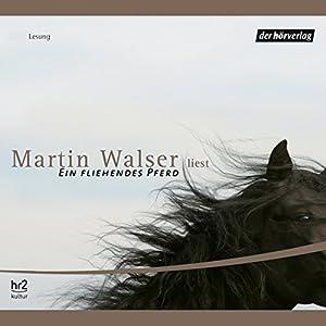 Ein fliehendes Pferd Hörbuch