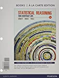 img - for Statistical Reasoning for Everyday Life, A la Carte (4th Edition) (Books a la Carte) book / textbook / text book