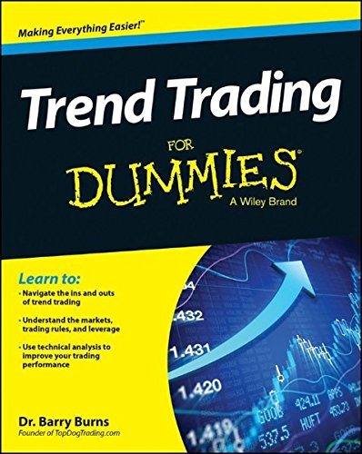 Trend Trading For Dummies, by Barry Burns
