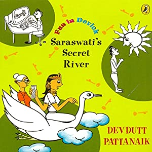 Saraswati's Secret River Audiobook