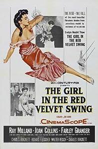 The Girl in the Red Velvet Swing Movie Poster (11 x 17 Inches - 28cm x 44cm) (1955) Style A -(Ray Milland)(Joan Collins)(Farley Granger)(Luther Adler)(Cornelia Otis Skinner)(Glenda Farrell)