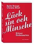 L�ck sin och Minsche: K�lner Redensarten