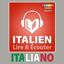 Italien - Guide de conversatio: Lire et Écouter: Série Lire et Écouter | Livre audio Auteur(s) :  PROLOG Editorial Narrateur(s) :  Michelle