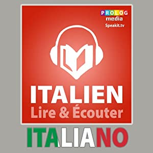 Italien - Guide de conversatio: Lire et Écouter: Série Lire et Écouter | [PROLOG Editorial]