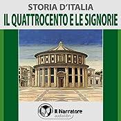 Il Quattrocento e le Signorie (Storia d'Italia 29) |  vari