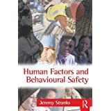 Human Factors and Behavioural Safetyby Jeremy Stranks
