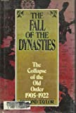 The Fall of the Dynasties (088029390X) by Edmond Taylor