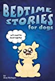 img - for Bedtime Stories for Dogs book / textbook / text book