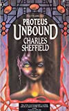 Proteus Unbound (0450431169) by CHARLES SHEFFIELD