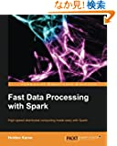 Fastdata Processing With Spark (Community Experience Distilled)