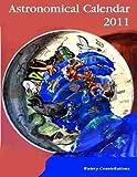 img - for 2011 Astronomical Calendar book / textbook / text book