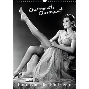 Charmant, charmant: Pin-ups aus den Fünfzigern (Wandkalender 2014 DIN A3 hoch): Nost