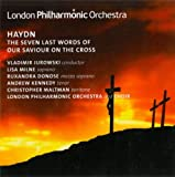 London Philharmonic Orchestra Haydn: Seven Last Words of Our Saviour on the Cross