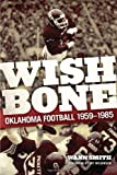Product 0806142170 - Product title Wishbone: Oklahoma Football, 1959-1985
