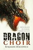 Dragon Choir: An Epic Fantasy Series of High Adventure
