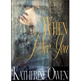 When I See You - Contemporary Romance Noveldi Katherine Owen