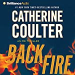 Backfire: An FBI Thriller, Book 16 | Catherine Coulter