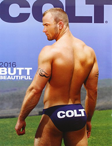 Colt Butt Beautiful 2016 Calendar