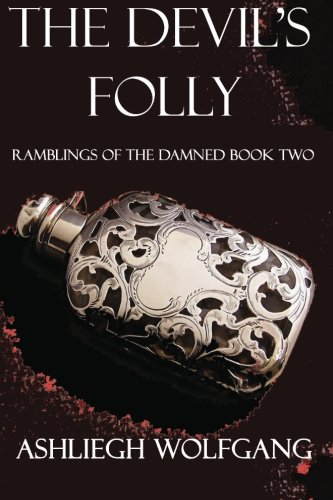 The Devil's Folly: Ramblings of the Damned Book Two (Anne Rice The Devil compare prices)