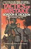 Tactics Of Mistake (0441799787) by Gordon R. Dickson