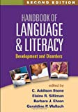 img - for Handbook of Language and Literacy, Second Edition: Development and Disorders book / textbook / text book