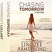 Chasing Tomorrow Box Set: Chasing Someday, Tomorrow's Lullaby | [Lindzee Armstrong]