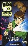 Ben 10 Alien Force, Tome 1 : Le nouveau combat par Lecoeur