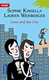 Love and the City (French Edition)