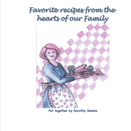 Favorite Recipes From The Hearts Of Our Family