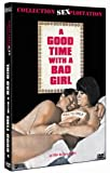 echange, troc A good time with a bad girl