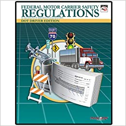 dot federal motor carrier safety regulations fmcsr