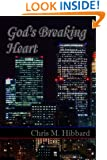 God's Breaking Heart (Terreldor Press Shorts Book 4)