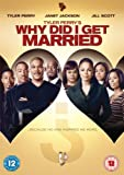 Tyler Perry's Why Did I Get Married? [DVD]