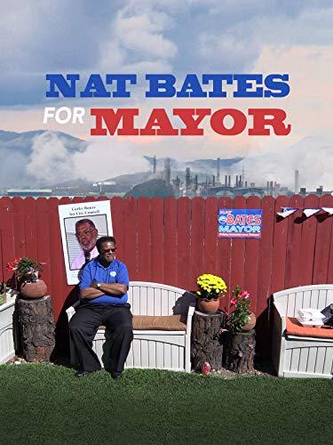 Nat Bates For Mayor