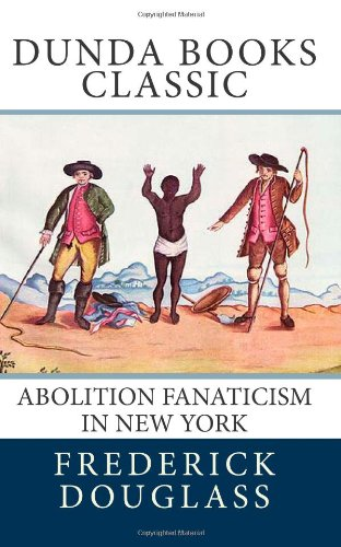 Abolition Fanaticism  in New York (iPad)