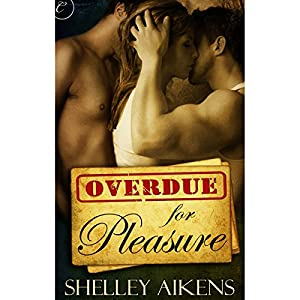 Overdue for Pleasure Audiobook