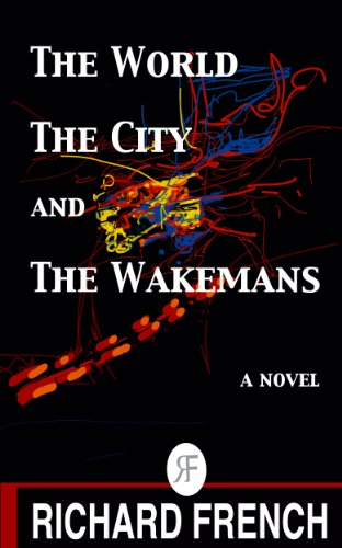 The World, the City, and the Wakemans