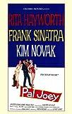 Pal Joey Movie Poster (11 x 17 Inches - 28cm x 44cm) (1957) Style A -(Frank Sinatra)(Rita Hayworth)(Kim Novak)(Barbara Nichols)(Hank Henry)(Elizabeth Patterson)