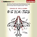 One Dead Hen: Mangel, Book 4 (       UNABRIDGED) by Charlie Williams Narrated by James Clamp