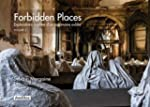 Forbidden places : explorations insol...